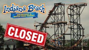 Indiana Beach amusement park closed