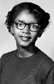 Claudette Colvin: the first to refuse to give up her seat on a Montgomery bus
