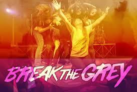 Break the Grey returns on May 5