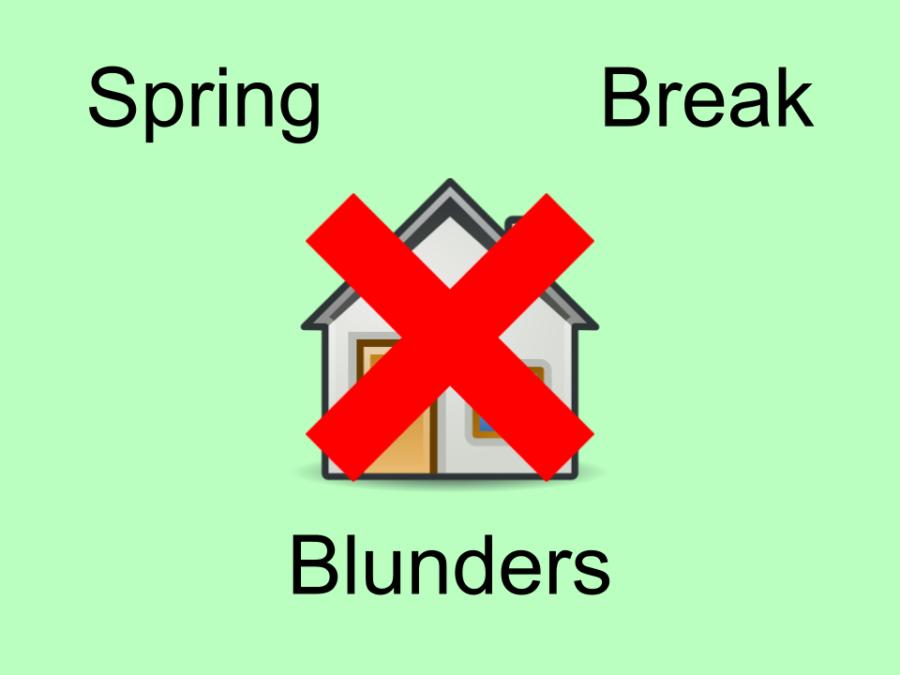 Things to avoid this Spring Break