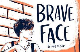Eliot Rosewater book review: Brave Face