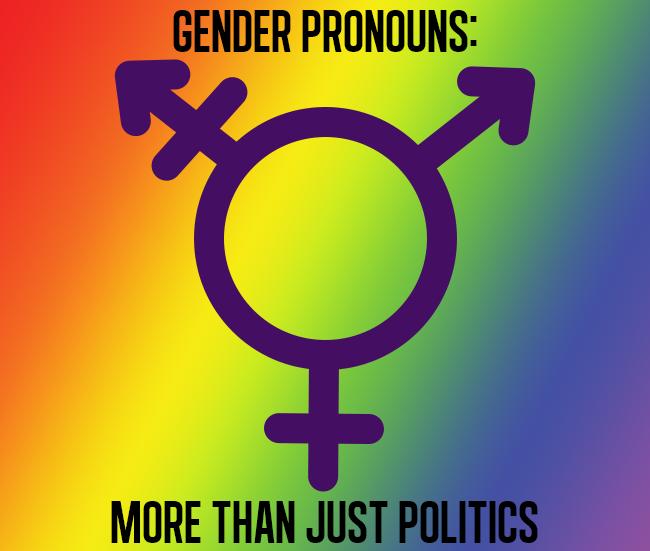 Gender pronouns: more than just politics